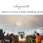 Why Hotel Wedding Ceremonies are Awesome!